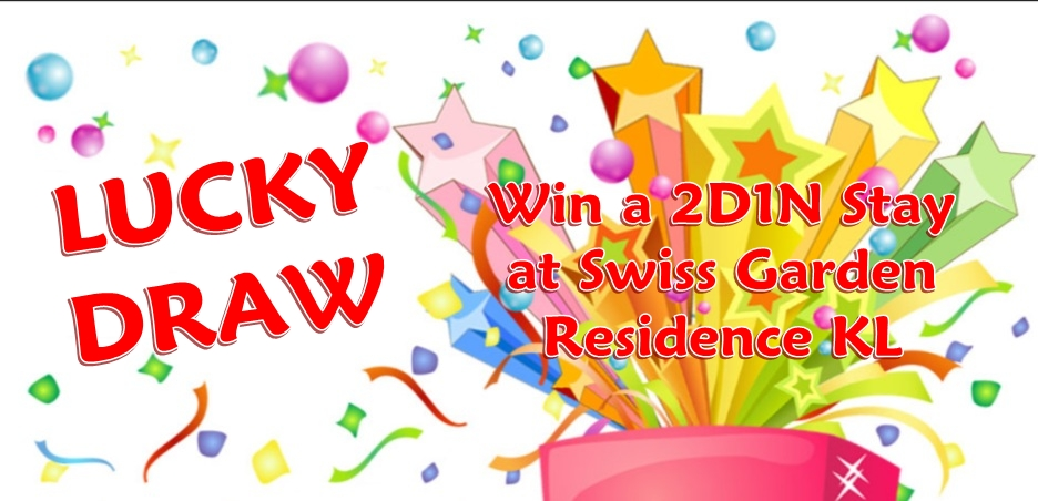 Lucky Draw Stay Swiss Garder Residence My Insurance Partner